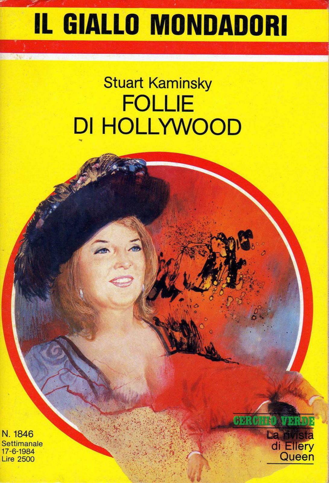 Stuart Kaminsky - Follie di Hollywood (1984)