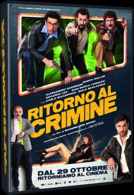 Ritorno Al Crimine 2021 .avi AC3 WEBRIP - ITA - italydownload