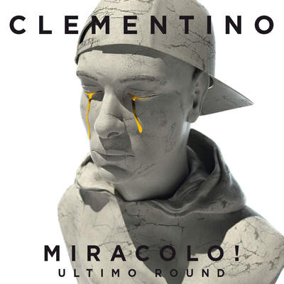 Clementino - Miracolo! (Ultimo Round) (2016) .mp3 - 320kbps