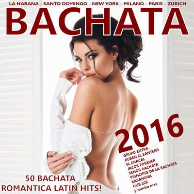 BACHATA 2016! (50 Bachata Romantica Latin Hits!) (2016) .mp3 - 320kbps