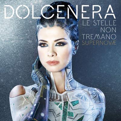 Dolcenera - Le Stelle Non Tremano (Supernovae) (2016) .mp3 - 320kbps