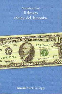 Massimo Fini - Il Denaro Sterco Del Demonio (2003)
