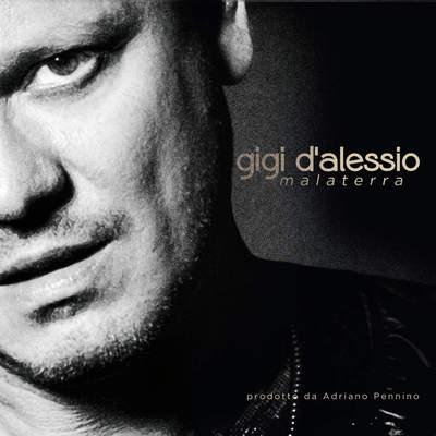 Gigi D'Alessio - Malaterra (2015).Mp3 - 320Kbps