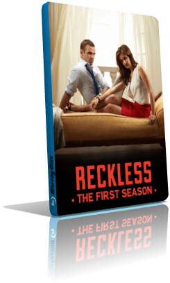 Reckless - Stagione 1 (2014) (Completa) DLMux ITA AAC mkv
