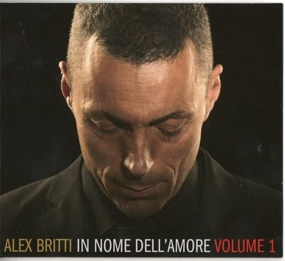 Alex Britti - In Nome Dell'amore vol.1(2015).Mp3 - 320Kbps
