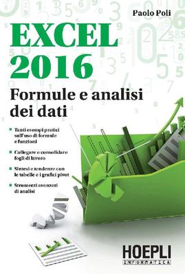 Paolo Poli - Excel 2016. Formule e analisi dei dati (2016)