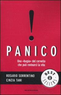 """Cinzia Tan, Rosario Sorrentino - Panico. Una """"bugia"""" del cervello che può rovinarci la vita (1979)"""