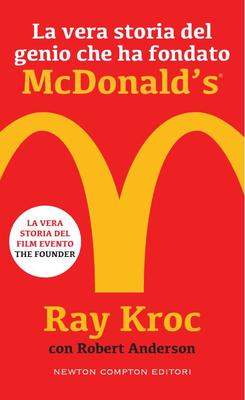 Ray Kroc - La vera storia del genio che ha fondato McDonald's (2017)
