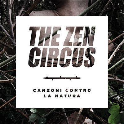 The Zen Circus - Canzoni Contro La Natura (2014) .mp3 - 320kbps
