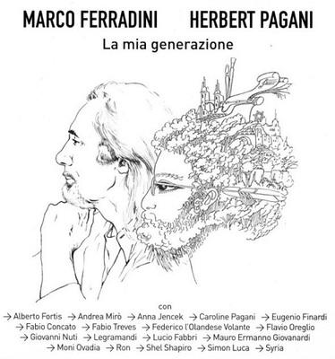 Marco Ferradini Herbert Pagani - La Mia Generazione (2012).Mp3 - 320Kbps
