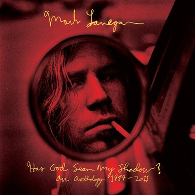 Mark Lanegan - Has God Seen My Shadow? An Anthology 1989-2011 (2014) .mp3 - 320kbps