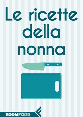 AA. VV. - Le ricette della Nonna (2013)
