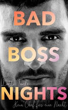 Lotti Tomke - Bad Boss Nights Kein Chef für eine Nacht