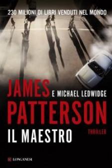 James Patterson, Michael Ledwidge - Il maestro (2009)