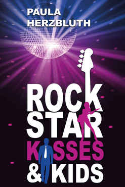 Paula Herzbluth - Rockstar, Kisses & Kids