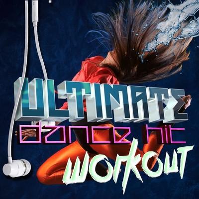 VA - Ultimate Dance Hit Workout (2015) .mp3 - 320kbps