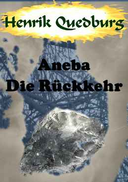 Henrik Quedburg - Aneba Die Rückkehr