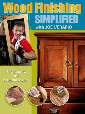 Joe L'erario - Wood finishing simplified. Popular woodworking [ENG] (2008)