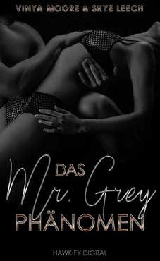Skye Leech - Das Mr. Grey Phänomen