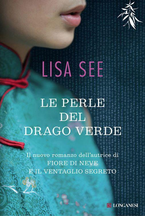 Lisa See - Le perle del drago verde (2012)