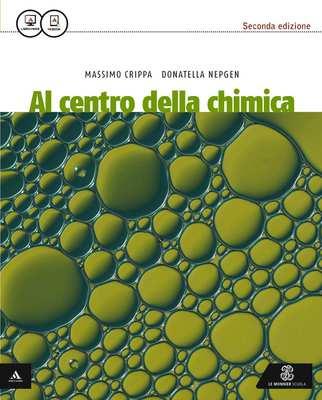 Massimo Crippa, Donatella Nepgen - Al centro della chimica (2015)