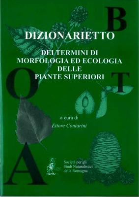 Ettore Contarini - Dizionarietto dei termini tecnici di morfologia ed ecologia delle piante superior...