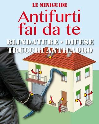 Valerio Poggi - Antifurti fai da te: Blindature - Difese - Trucchi antiladro (2017)