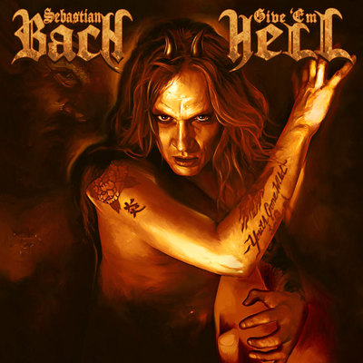 Sebastian Bach - Give 'Em Hell [Japan Edition] (2014) .mp3 - 320kbps