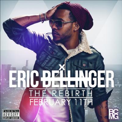 Eric Bellinger - The Rebirth [2CD] (2014) .mp3 - 320kbps