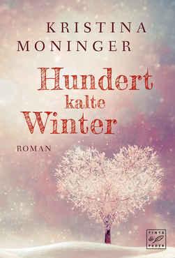 Kristina Moninger - Hundert kalte Winter