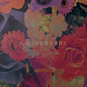 Anniversary – Anniversary (2016)