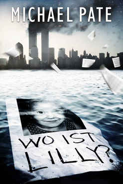 Michael Pate - Wo ist Lilly?