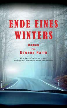 Rowena Marin - Ende eines Winters
