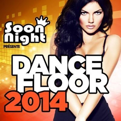 VA - Dancefloor 2014 (SoonNight) (2013) .mp3 - 320kbps
