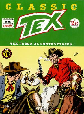 Tex Classic – Volume 39 – Tex passa al contrattacco (08/2018)