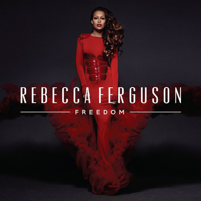 Rebecca Ferguson - Freedom (Deluxe Edition) (2013) .mp3 - 320kbps