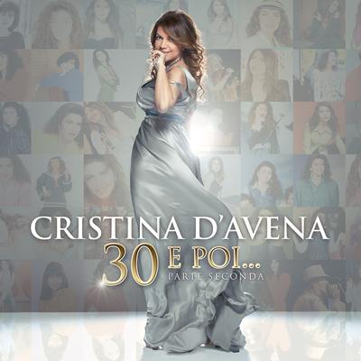 Cristina D'avena - 30 E Poi...parte Seconda (2013) .mp3 - 320kbps