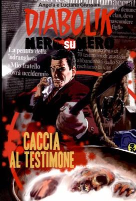 Diabolik Nero su Nero - Volume 91 - Caccia al testimone (2016)