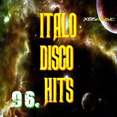 VA - Italo Disco Hits Vol.96 (2013) .mp3 - 320kbps