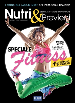 Nutri&Previeni Speciale Fitness - Agosto 2017