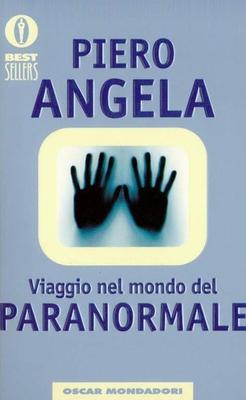 Piero Angela - Viaggio nel mondo del paranormale (2000)