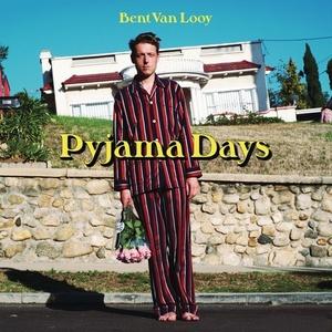 Bent Van Looy – Pyjama Days (2016)