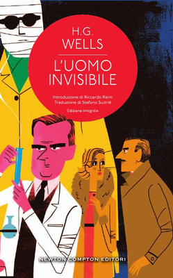 Herbert G. Wells - L'uomo invisibile. Ediz. integrale (2017)