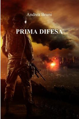 Andrea Bruni - Prima difesa (2014)