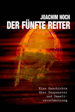 Joachim Hoch - Der Fünfte Reiter