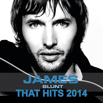 James Blunt - That Hits (2014) .mp3 - 320kbps