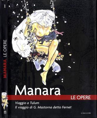 Manara - Le Opere 1 - Viaggio a Tulum - Il viaggio di G. Mastorna detto Fernet