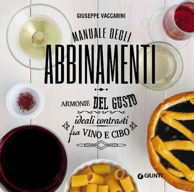 Giuseppe Vaccarini - Manuale degli abbinamenti (2010)