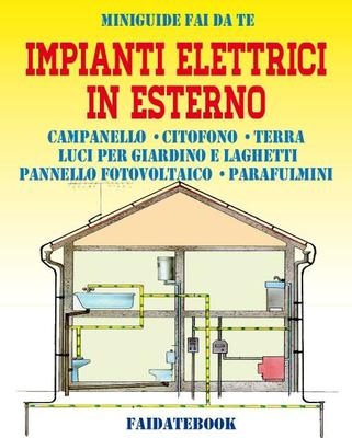 Valerio Poggi - Impianti elettrici in esterno. Campanello - Citofono - Terra - Luci per giardino e l...