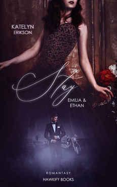 Katelyn Erikson - Stay - Emilia & Ethan